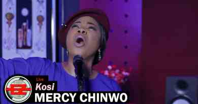Kosi (Satisfied) By Mercy Chinwo Full Lyrics and Video