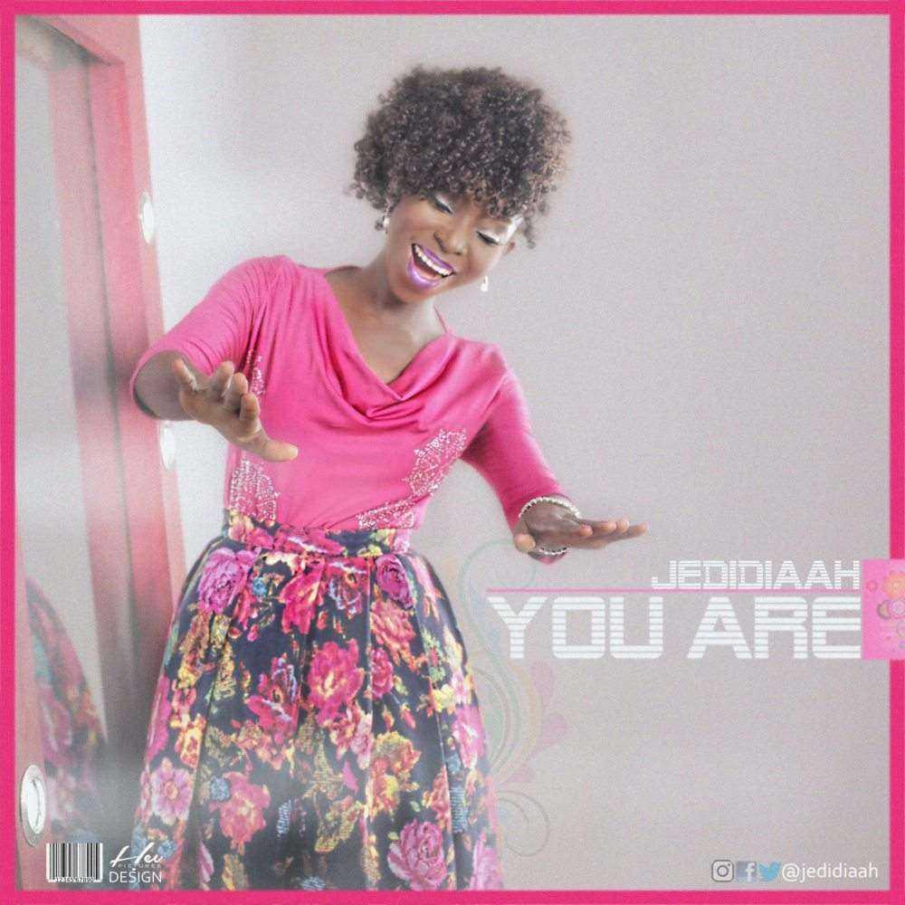 Download: You Are – Jedidiaah [@Jedidiaah]
