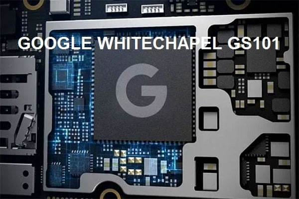 Whitechapel GS101 chip