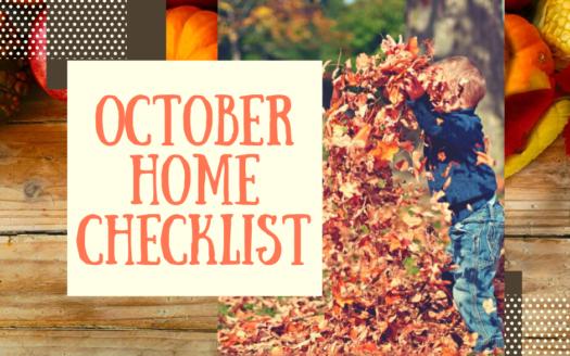 October Home Maintenance & Safety Checklist