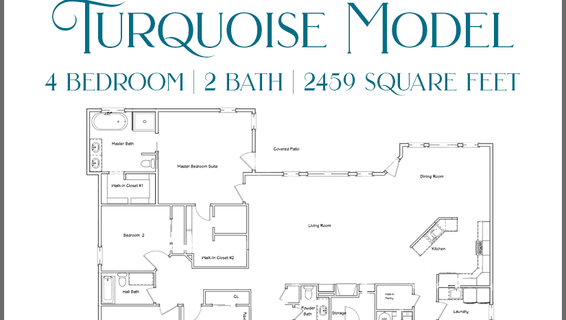 The Turquoise model is a 4 bedroom, 2½ bath, 2459 square foot home with dual closets in the master suite.