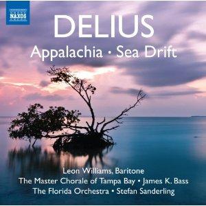 Delius: 'Appalachia' and 'Sea Drift'