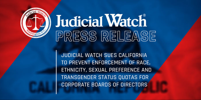 Judicial Watch: Hearing Scheduled for Case Challenging California's Gender Quotas for Corporate Boards
