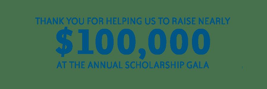 $100,000 scholarship dollars