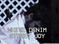 , White Denim – 'Street Joy' (video)