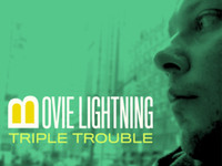 , B-Movie Lightning – 'Triple Trouble'