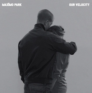 , Song of the Week » Maximo Park – Our Velocity