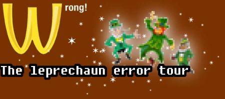 Leprechaun Error Tour