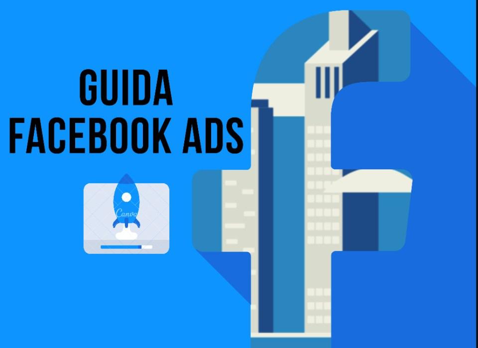 Come fare pubblicità con Facebook ads