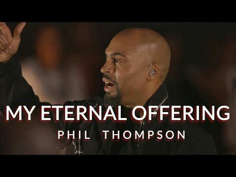 phil-thompson-my-eternal-offering1550269135 [MP3 DOWNLOAD] Phil Thompson – My Eternal Offering