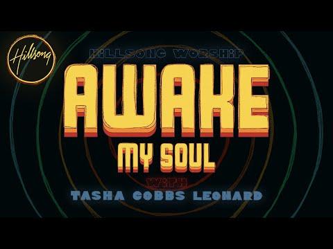 Hillsong Worship X Tasha Cobbs Leonard Awake My Soul