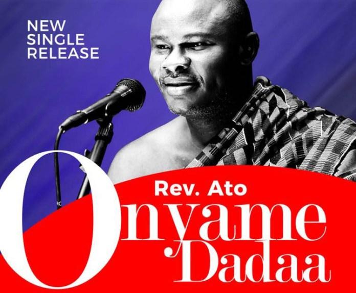 Uncle Ato Onyame Dadaa