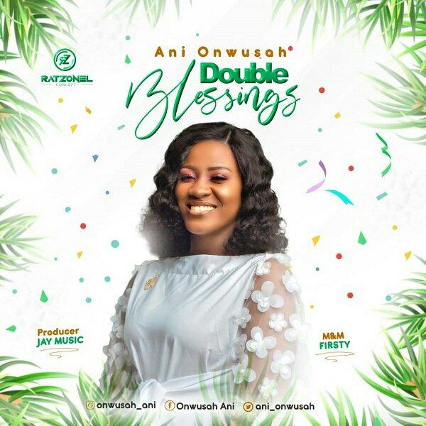 Ani Onwusah Double Blessings