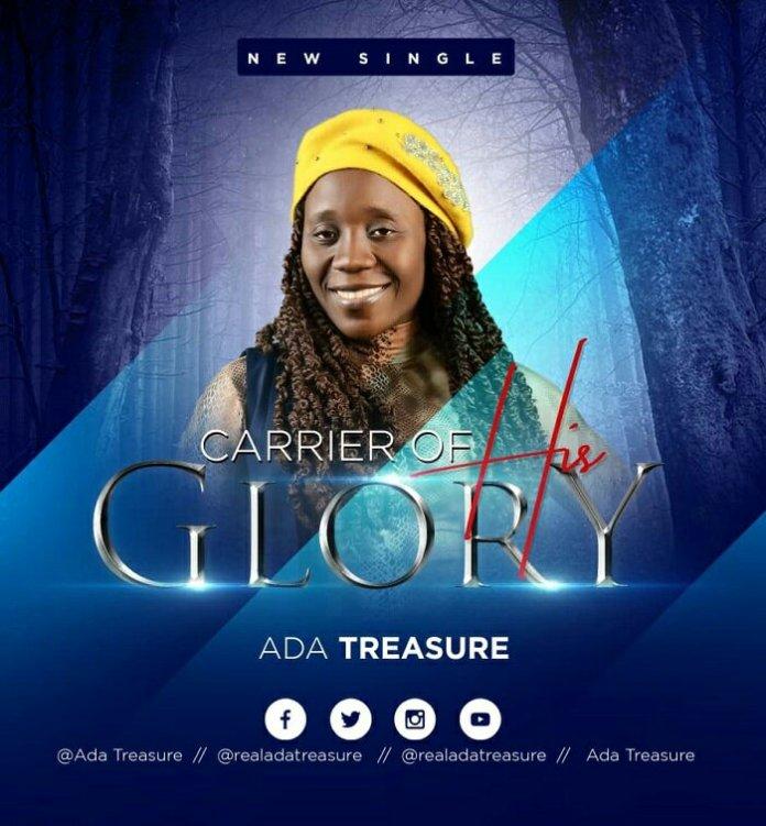 Ada Treasure Carrier Of His Glory Mp3 Download Audio