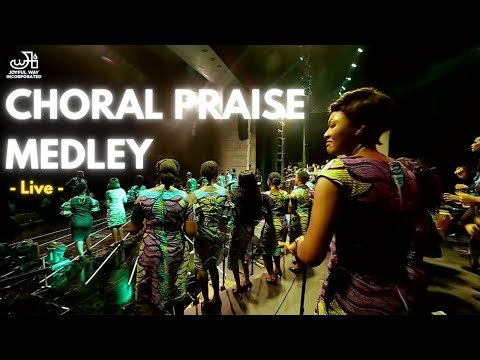 Joyful Way Inc. - Choral Praise Medley (Lyrics, Video)