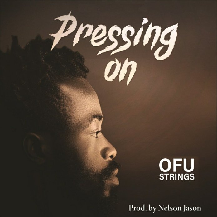 Ofustrings - Pressing On