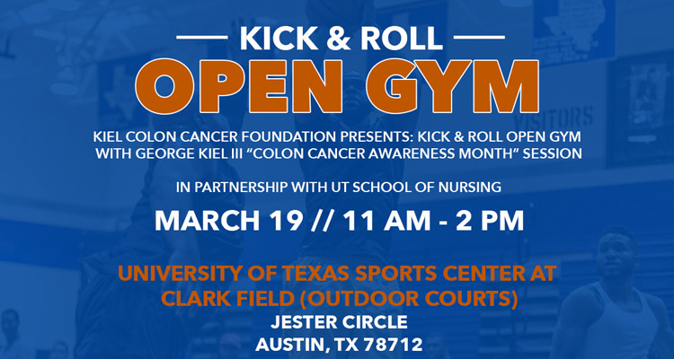 Kick & Roll Open Gym with George Kiel is coming to UT During SXSW Weekend