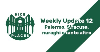 Weekly Update 12 – Palermo, Siracusa, nuraghi e tanto altro