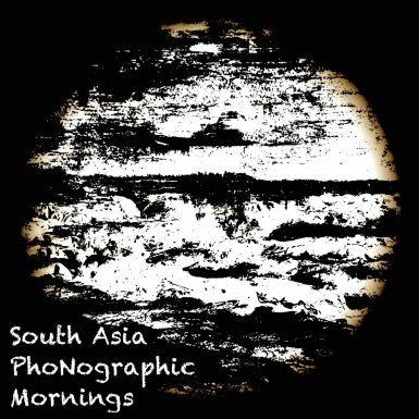 South Asia Phonographic Mornings