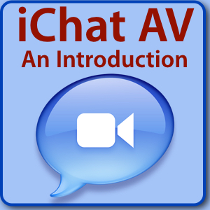 iChat AV An Introduction
