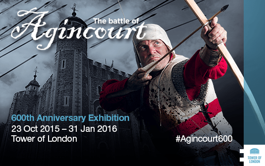 Battle of Agincourt 600th Anniversary Exhibition at the Tower of London