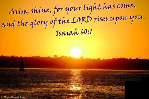 3 Arise, shine, for your light has come and the glory of the lord rises upon you_NickisHomemadeCrafts_Copy