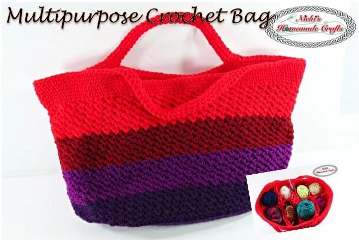How To Crochet A Multipurpose Crochet Bag Free Pattern Nickis