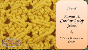 Tutorial: Samurai Crochet Relief Stitch