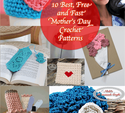 10 Best, Free and Fast Mother's Day Crochet Patterns
