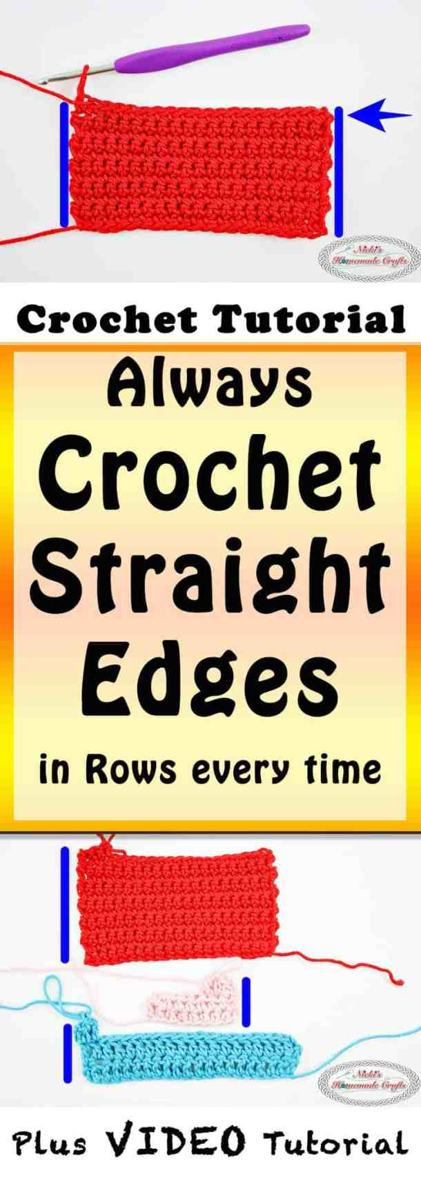 How to always Crochet Straight Edges in Rows Every Time - Photo and Video Tutorial - Nicki's Homemade Crafts #crochet #straight #edges #rows #video #tutorial #always #best #perfect #basic #beginner #learn