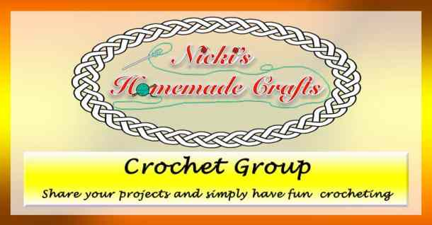 Nicki's Homemade Crafts Facebook Crochet Group where you have fun and share your work in progress and final pictures of your crochet creations.