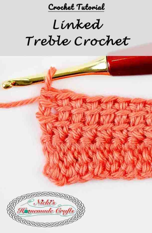 Linked Treble Crochet - Crochet Tutorial - Photo and Video - Nicki's Homemade Crafts #linked #treblecrochet #crochet #crochettutorial #learn #howto #diy #easy #best #secret