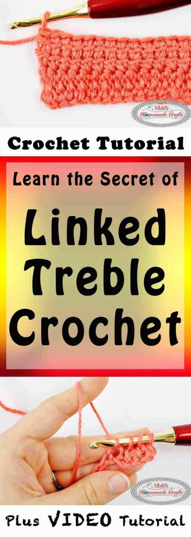 Linked Treble Crochet which is a Crochet Tutorial using Photos and a Video by Nicki's Homemade Crafts