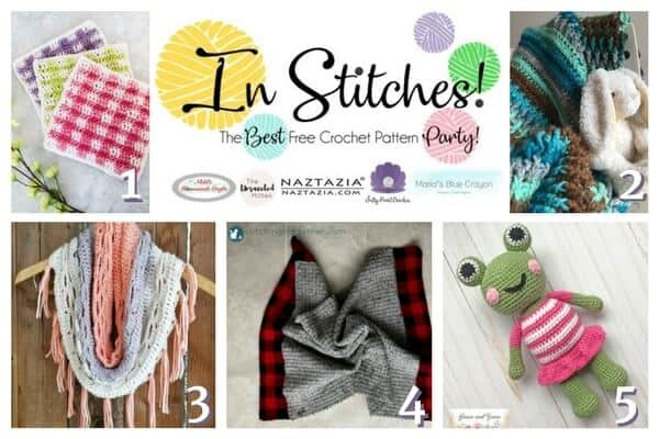 In Stitches! - Best Free Crochet Pattern Party featuring washcloths, scarves, blanket, bunny and frog