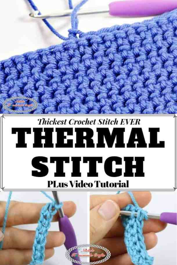 Double Thick Crochet Stitch - Thermal Stitch