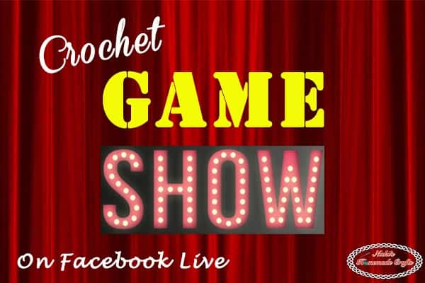 Crochet Pattern Giveaway during Crochet Game Show on Facebook LIVE