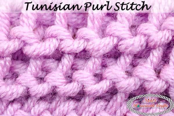 Tunisian Purl Stitch -video Tutorial crochet
