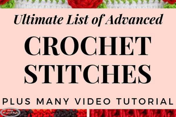 Ultimate List of Advanced Crochet Stitches