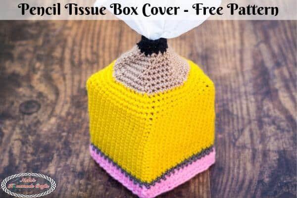 Pencil Tissue Box Cover - a Free Crochet Pattern