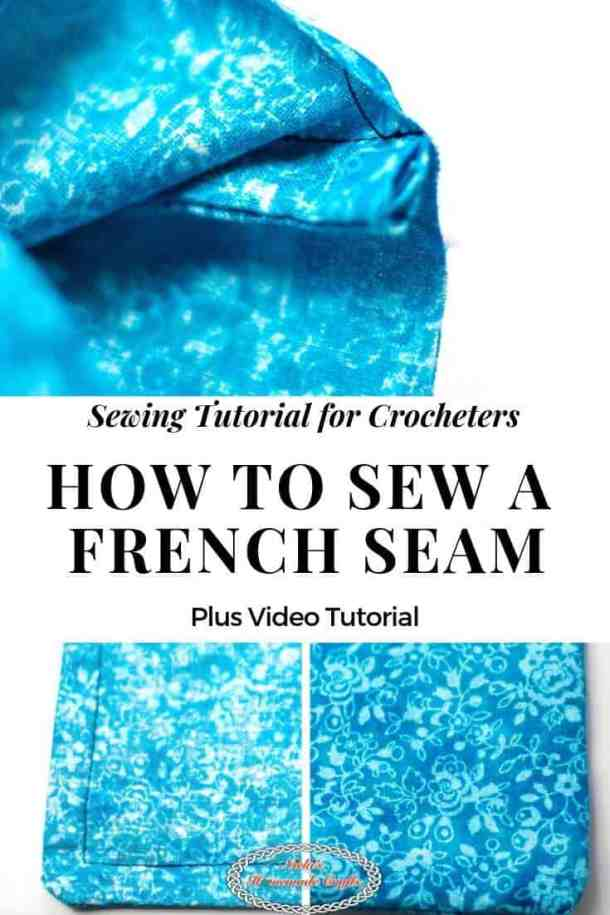 Sew a French Seam for Crochet Pouch or Bag