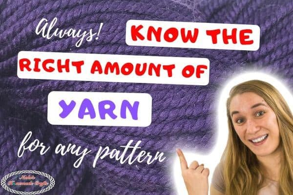 Correct Yarn amount needed for a pattern