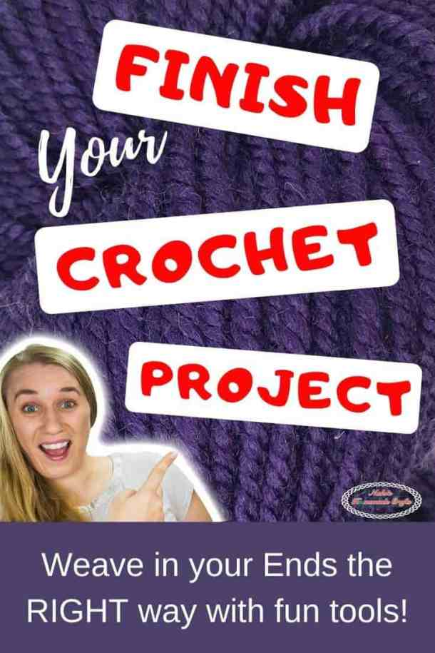 Finish your Crochet Project the right way of weaving in ends plus Crochet Patterns
