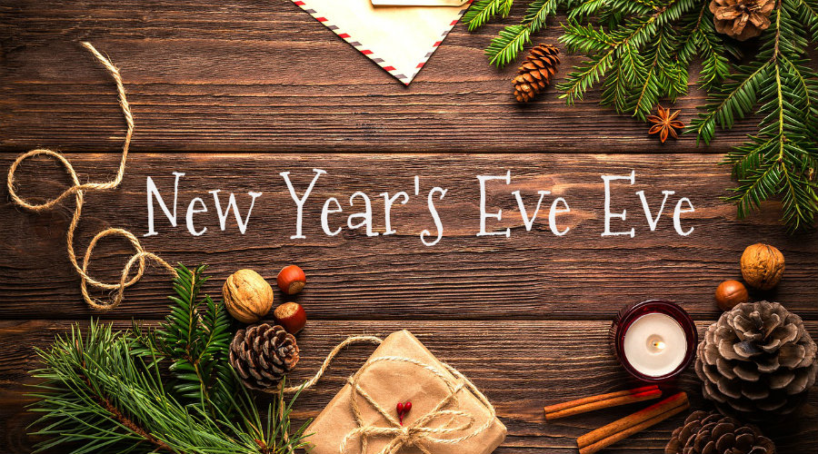 New Year's Eve Eve
