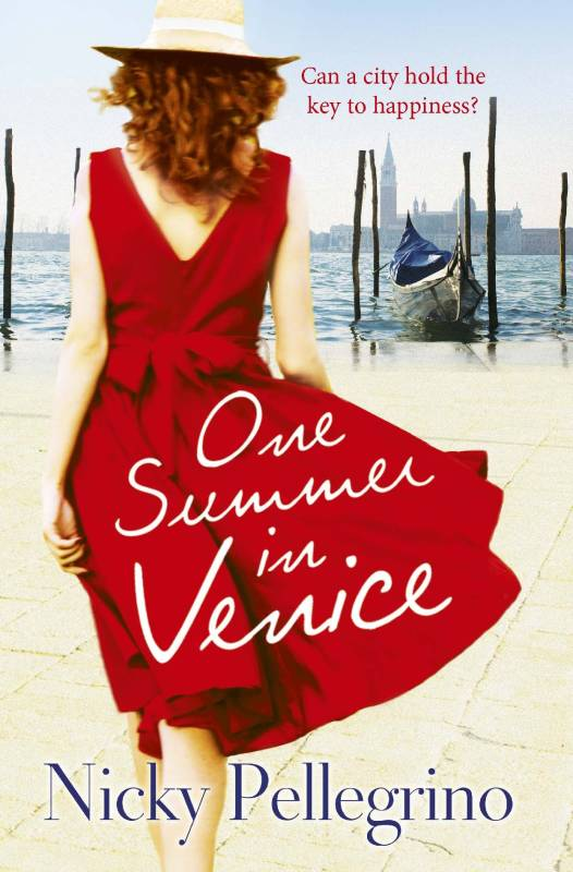 One Summer in Venice by Nicky Pellegrino - bestselling author of novels set in Italy