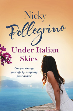 Nicky Pellegrino - Under Italian Skies