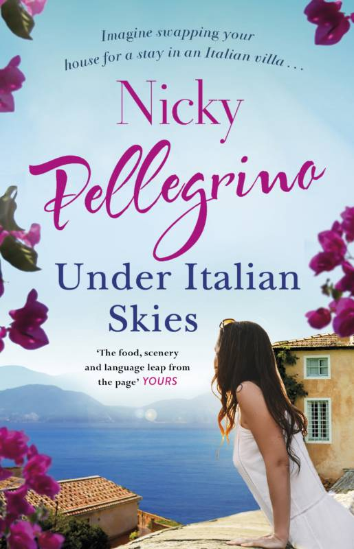 Under Italian Skies, novel set in Italy by best selling author Nicky Pellegrino