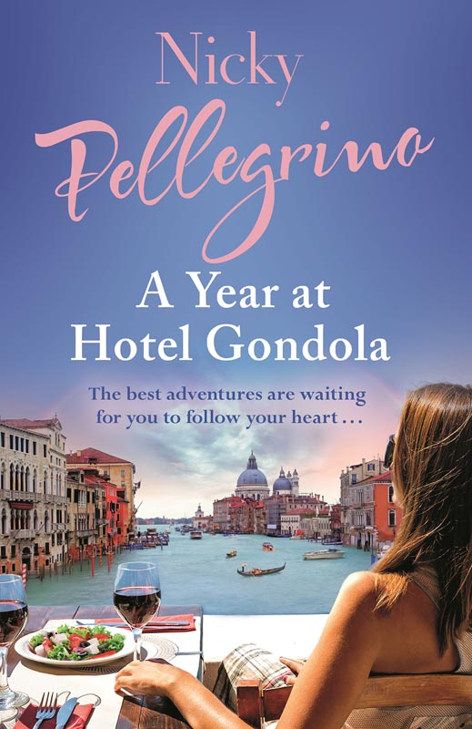 A Year at Hotel Gondola, novel set in Venice by bestselling NZ author Nicky Pellegrino