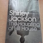 Female Horror Authors - Shirley Jackson - The Haunting of Hill House
