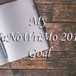 My NaNoWriMo 2019 Goal