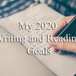 My 2020 Writing and Reading Goals